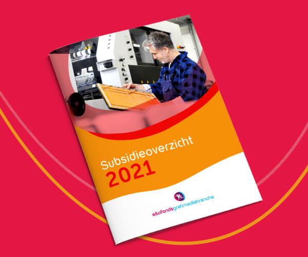 Subsidiegids 2021 met subsidies van het A&O en Europees Fonds